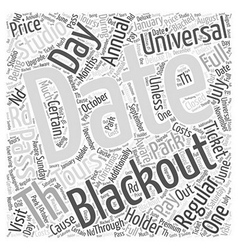 Universal studio tours blackout dates word cloud vector