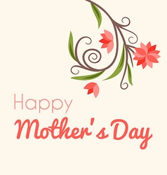 Happy mothers day greeting card with flowers vector