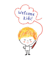 kid with pencil and welcome banner vector image vector image