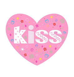 Kiss lettering decorative heart vector image