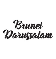 Brunei darussalam text design calligraphy vector