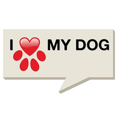 I love my dog with paw heart vector image