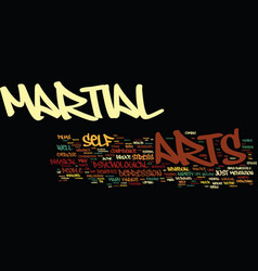 The bliss of martial arts text background word vector