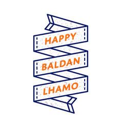 Happy baldan lhamo greeting emblem vector