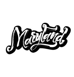Maryland sticker modern calligraphy hand vector