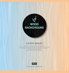 Vintage pastel wood plank as texture and vector