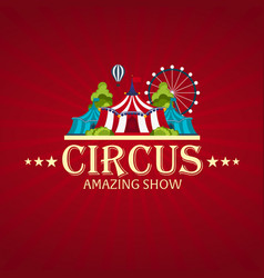 Circus banner circus ticket amazing show flat vector