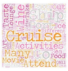 Cruise activities on board text background vector