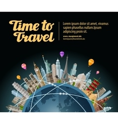 Trip to world Travel Landmarks on the globe vector image vector image