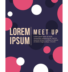 Cool colorful background style bubble meet up card vector