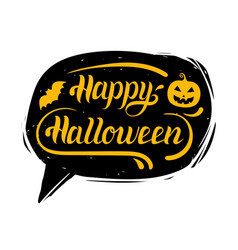 happy halloween hand lettering in speech bubble vector image