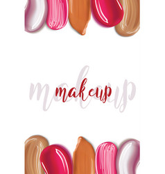 makeip foundation and lipstick smear strokes vector image vector image