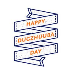 Happy dugzhuuba day greeting emblem vector