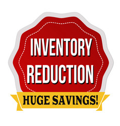 Inventory reduction label or sticker vector