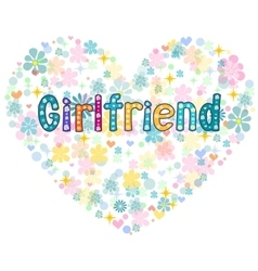 Girlfriend  greeting card vector