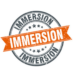 Immersion round grunge ribbon stamp vector