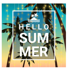 Hello summer background with palm trees vector