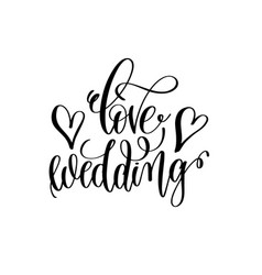 Love wedding hand lettering romantic quote vector