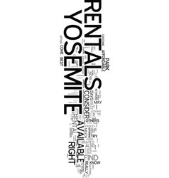 Yosemite rentals text word cloud concept vector