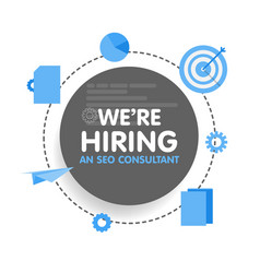 We hiring a seo consultant analyst megaphone vector