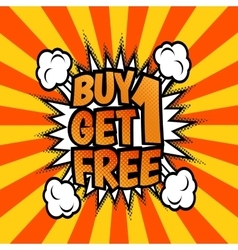 Buy one get 1 free poster vector