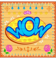 Wow Background vector image vector image