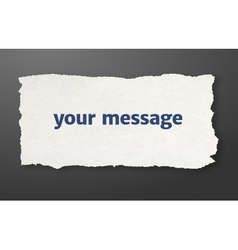 Message paper torn paper vector image