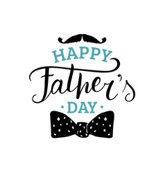 happy fathers day calligraphy for greeting vector image