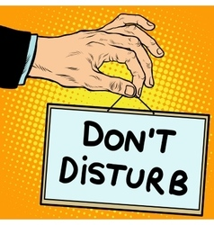 Hand sign do not disturb vector image vector image