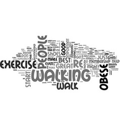 Best exercise for obese people text word cloud vector
