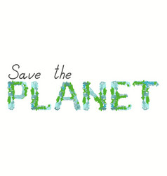 Save the planet call word art vector