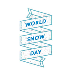 World snow day greeting emblem vector