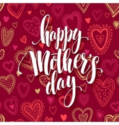 Mothers day lettering card with red seamless vector