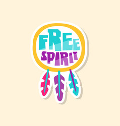 Creative text free spirit and ethnic elements vector