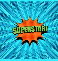 Comic superstar wording template vector