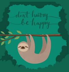 dont hurry be happy vector image vector image