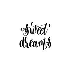 sweet dreams - black and white hand lettering vector image vector image