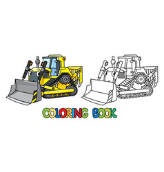 Funny small bulldozer with eyes coloring book vector