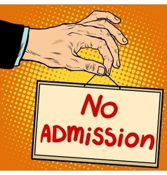 Hand sign no admission vector image vector image