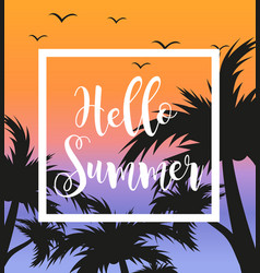 Hello summer template for poster in white frame on vector