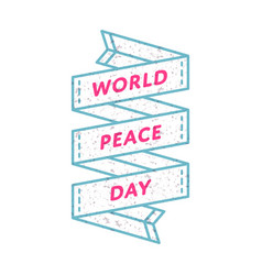 World peace day greeting emblem vector
