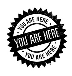 You are here rubber stamp vector