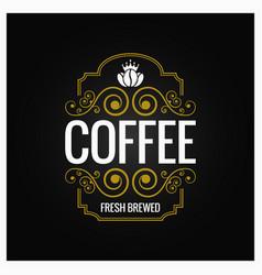 coffee logo vintage label design background vector image vector image