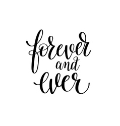 forever and ever black and white hand written vector image