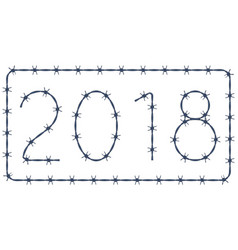Barbed wire 2018 lettering vector