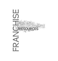 Franchise resources which are required for a vector