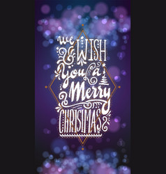 We wish you a merry christmas on the background vector
