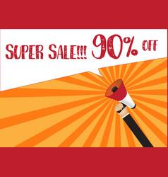 hand holding megaphone to speech - super sale 90 vector image vector image