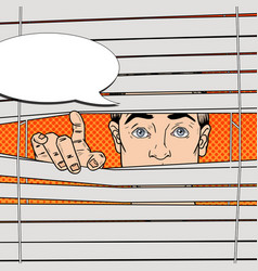 pop art surprised man looking through the blinds vector image vector image