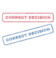 Correct decision textile stamps vector